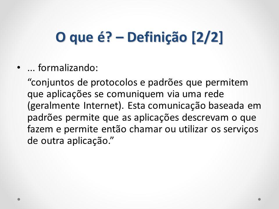 O que é – Definição [2/2] ... formalizando: